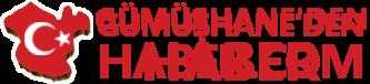GÜMÜŞHANE'DEN HABER – Yerel Haber Sitesi