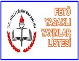 Milli Eğitim Bakanlığı, Yasaklı FETÖ Yayınlarını Açıkladı