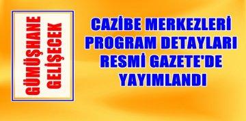 CAZİBE MERKEZLERİ PROGRAM KAPSAMI RESMİ GAZETE'DE YAYIMLANDI