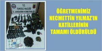 NECMETTİN YILMAZ'I ŞEHİT EDEN PKK'LI GRUBUN TAMAMI ÖLDÜRÜLDÜ