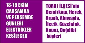 TORUL'DA BU KÖYLERDE İKİ GÜN ELEKTRİKLER KESİLECEK
