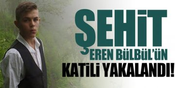 EREN BÜLBÜL'ÜN KATİLİ OLAN PKKLI TERÖRİST YAKALANDI