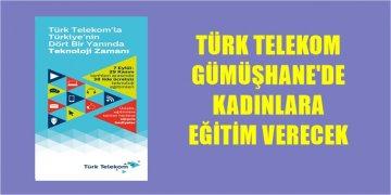 Türk Telekom Gümüşhane İl Müdürlüğü'nde Kadınlara Teknoloji Eğitimi Verilecek