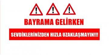 BAYRAMA GELENLER, BU ÖNEMLİ ÇAĞRIYA KULAK VERİN!!!