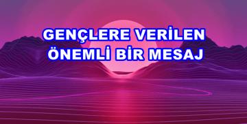 """TEFEKKÜR-İ İLAHİ – """"GENÇLİK GİDECEK…"""""""