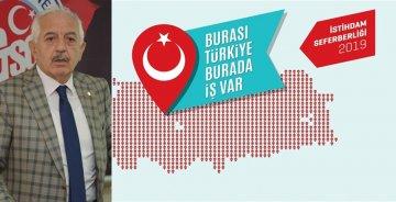 "AKÇAY: ""İSTİDAM SEFERBERLİĞİ 2019""U TANITTI"
