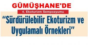 GÜMÜŞHANE'DE ÖNEMLİ SEMPOZYUM