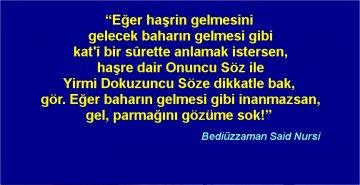 """KUR'AN TEFSİRİ RİSALE-İ NUR'DA """"HAŞİR""""  İSPATLANIYOR"""