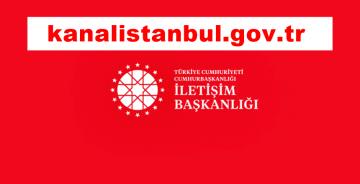 """""""KANAL İSTANBUL"""" İNTERNET SİTESİ AÇILDI"""