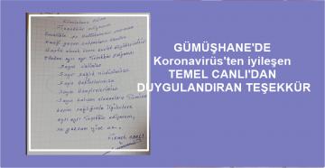 GÜMÜŞHANE'DE KORONAVİRÜS'Ü YENEN TEMEL CANLI'DAN DUYGULANDIRAN MESAJ