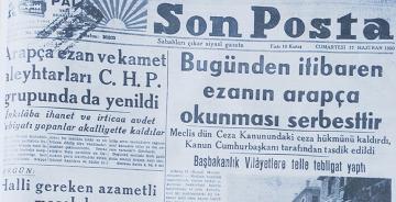 70 yıl önce bugün Arapça ezan yasağı kaldırıldı