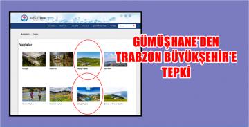 GÜMÜŞHANE'DEN TRABZON'A KADIRGA VE ÇAKIRGÖL TEPKİSİ