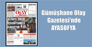 Gümüşhane Olay Gazetesi Ayasofya'da İlk Ezanın Videosunu KAREKODLA Yayımladı